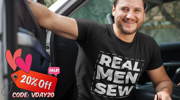'Real Men Sew' T-Shirts Now 20% Off