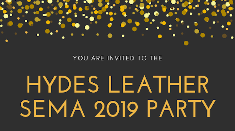 The Hog Ring - Hydes Leather is Hosting a SEMA Party