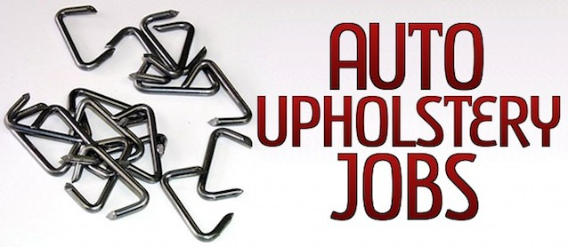 Auto Upholstery - The Hog Ring - Jobs 2