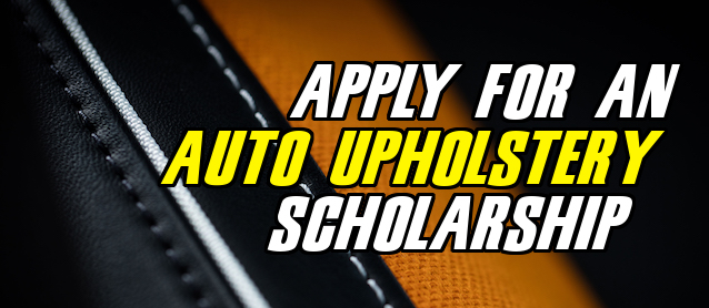 Auto Upholstery - The Hog Ring - SEMA Scholarship